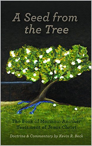 A Seed from the Tree Kevin R. Beck