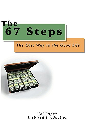 The 67 Steps:  by  Tai Lopez Inspired