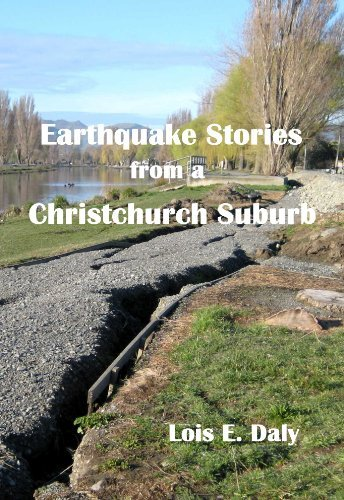 Earthquake Stories from a Christchurch Suburb  by  Lois Daly