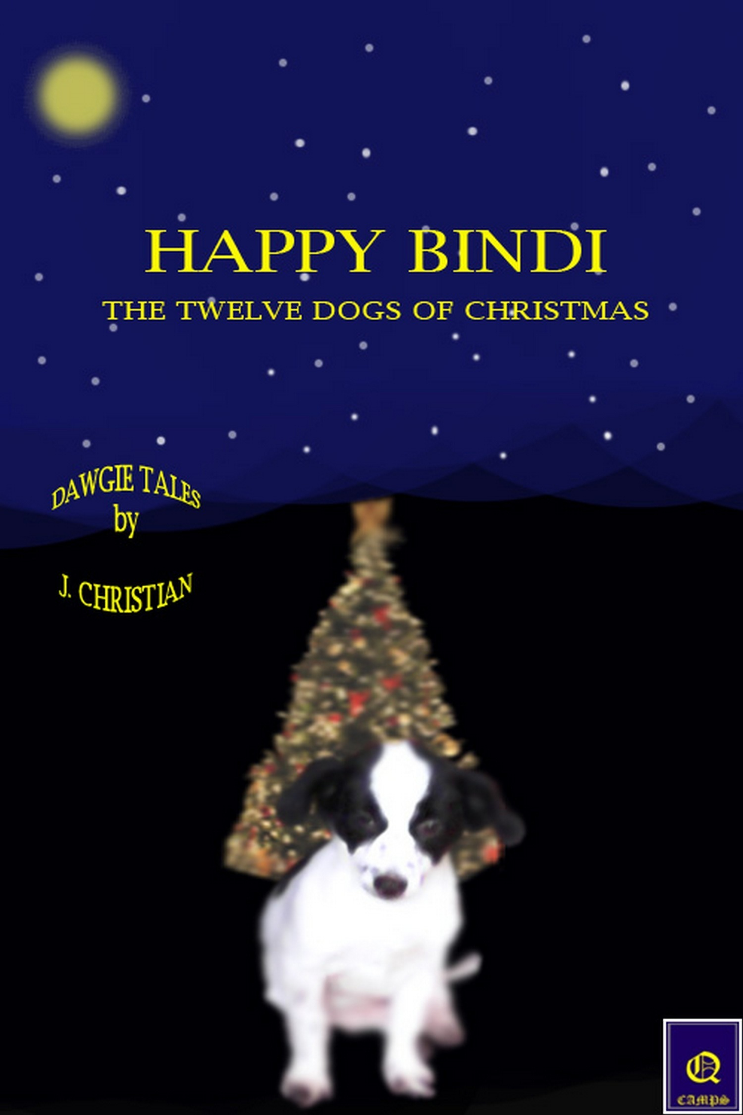 Happy Bindi: The Twelve Dogs of Christmas  by  J. Christian