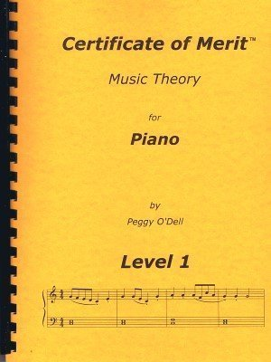 Certificate of Merit Music Theory for Piano Lv 1  by  Peggy ODell