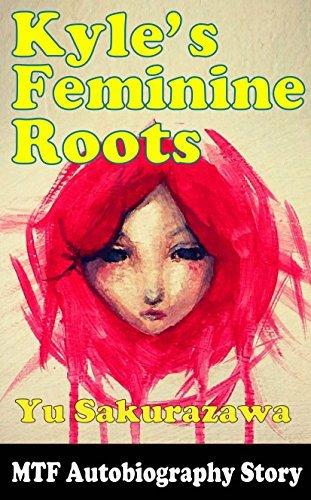 Kyles Feminine Roots  by  YU SAKURAZAWA