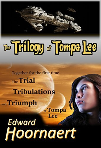 The Trilogy of Tompa Lee Edward Hoornaert