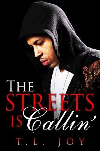 The Streets is Callin T.L. Joy