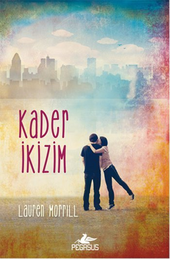 Kader İkizim  by  Lauren Morrill