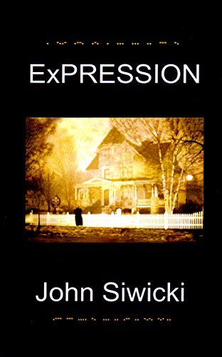 ExPRESSION John Siwicki