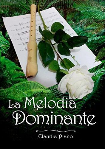 La Melodia Dominante - (Armonia - Vol. 3) Claudia Piano