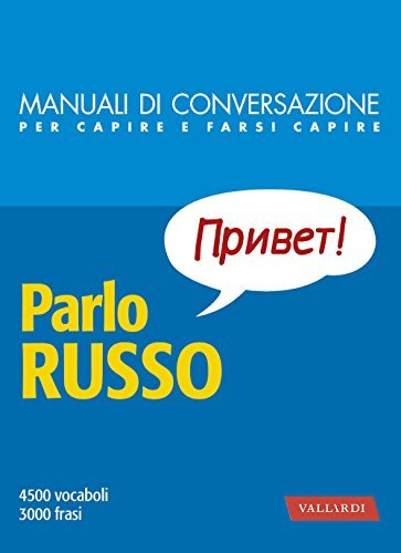 Parlo russo: 4500 vocaboli, 3000 frasi Various