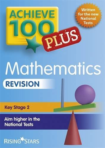 Achieve 100+ Maths Revision (Achieve 100 Plus Revision)  by  Trevor Dixon