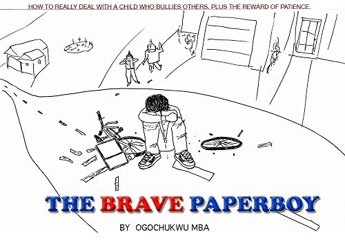 The Brave Paperboy: Bullying and Kindness  by  Ogochukwu Mba