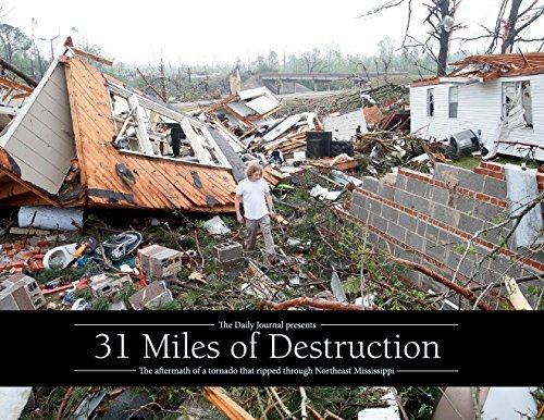 31 Miles of Destruction Northeast Mississippi Daily Journal