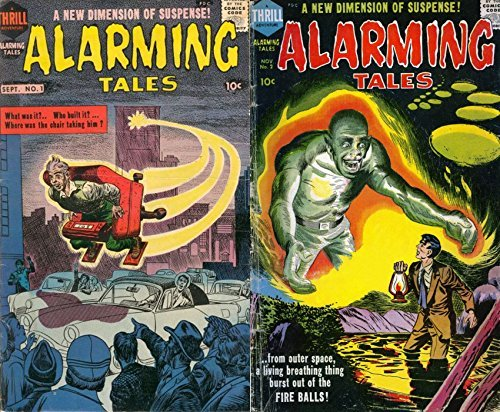 Alarming Tales. Issues 1 and 2. A new dimension of suspense. Includes from outer space and where was the chair taking him? Golden Age Digital Comics Paranormal and Mystery.  by  Golden Age Mystery and Supernatural Comics