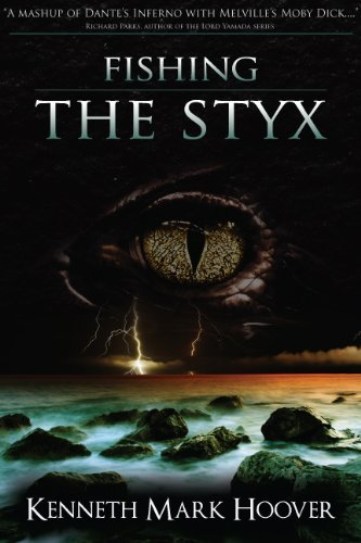 Fishing the Styx  by  Kenneth Hoover
