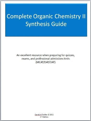 Complete Organic Chemistry II Synthesis Guide  by  Lisa Garatoni