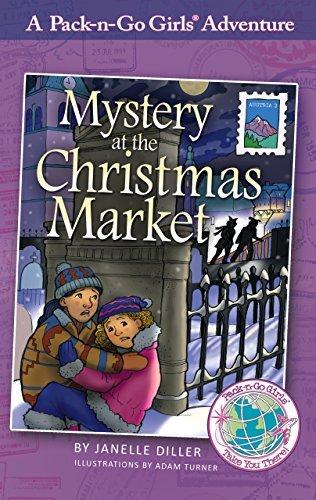 Mystery at the Christmas Market (Pack-n-Go Girls Austria Book 3) Adam Turner