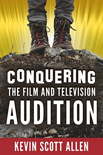 Conquering the Film and Television Audition Kevin Scott Allen