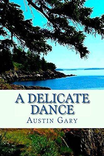 A Delicate Dance Austin Gary
