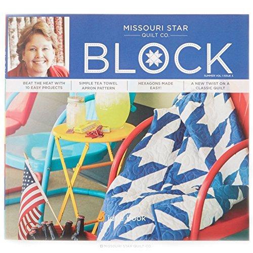 Missouri Star Quilt Co. Block Summer Volume 1 Issue 3 Missouri Star Quilt Company