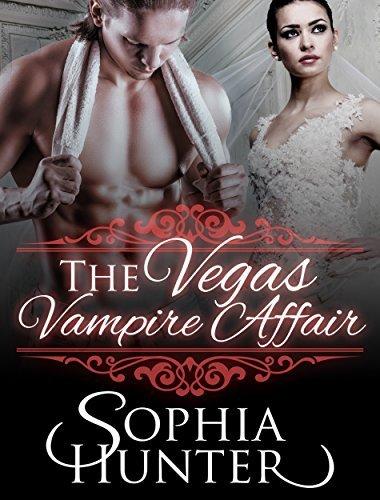 The Vegas Vampire Affair (BBW Shapeshifter Fantasy Romance Books) (Fun Vampire Mature Young Adult Alpha Male Billionaire Steamy Love and Romance Novella) Sophia Hunter