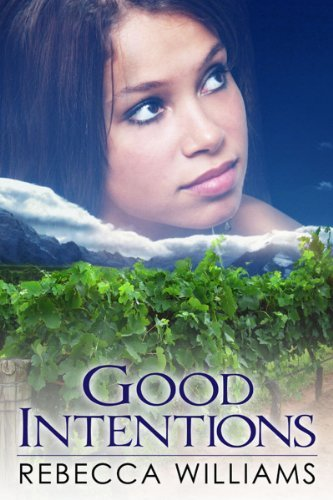 Good Intentions  by  Rebecca Williams