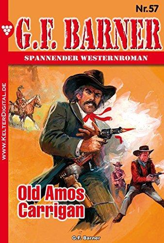 G.F. Barner 57 - Western: Old Amos Carrigan G.F. Barner