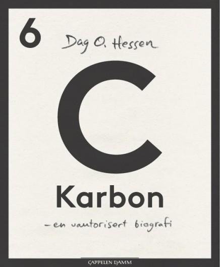Karbon - en uautorisert biografi  by  Dag O. Hessen