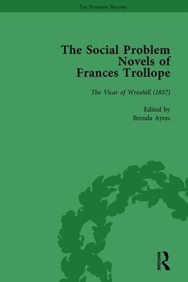 The Social Problem Novels of Frances Trollope Vol 2  by  Brenda Ayres