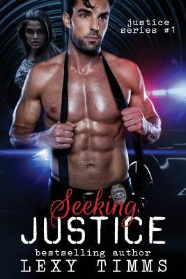Seeking Justice: Thriller Suspense Romance Lexy Timms