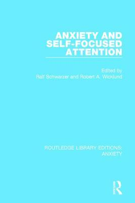 Anxiety and Self-Focused Attention Ralf Schwarzer