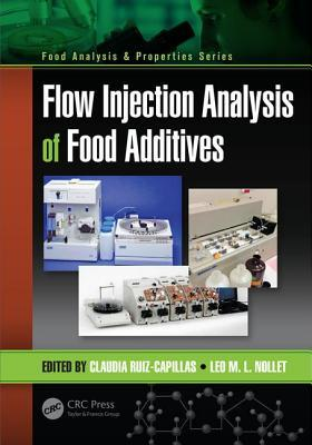 Flow Injection Analysis of Food Additives  by  Claudia Ruiz-Capillas