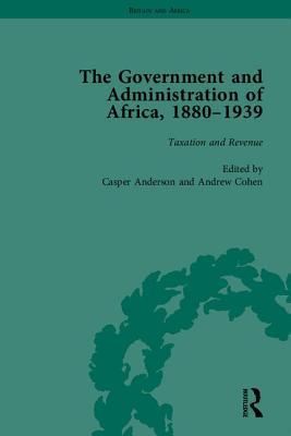 The Government and Administration of Africa, 1880 1939  by  Casper Andersen