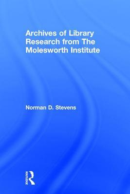 Archives of Library Research from the Molesworth Institute Peter Gellatly