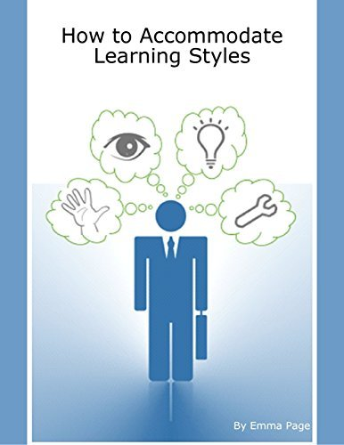 How to Accommodate Learning Styles  by  Emma Page