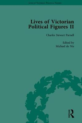 Lives Of Victorian Political Figures Ii  by  Christine Kinealy
