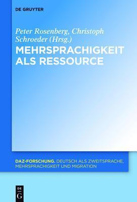 Mehrsprachigkeit ALS Ressource Peter Rosenberg