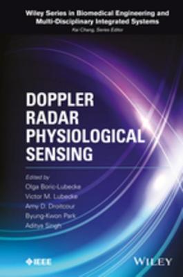 Doppler Radar Physiological Sensing Olga Boric-Lubecke