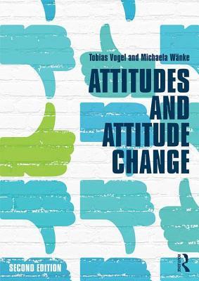 Attitudes and Attitude Change Bohner Gerd