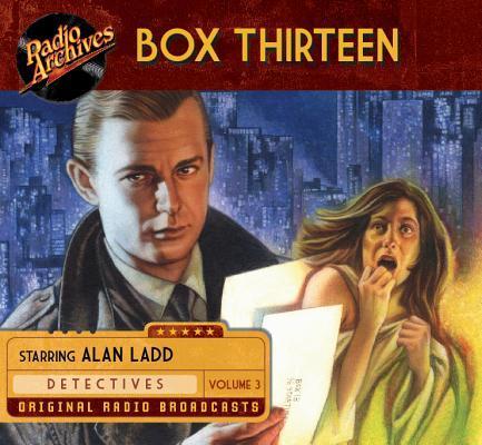 Box Thirteen, Volume 3 Ensemble Cast