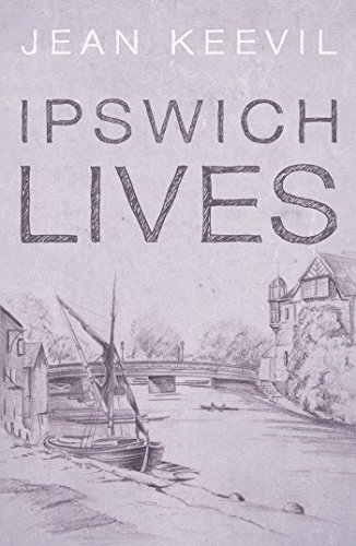 Ipswich Lives  by  Jean Keevil