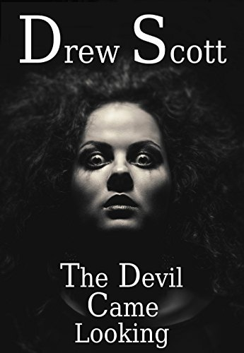 The Devil Came Looking Drew Scott