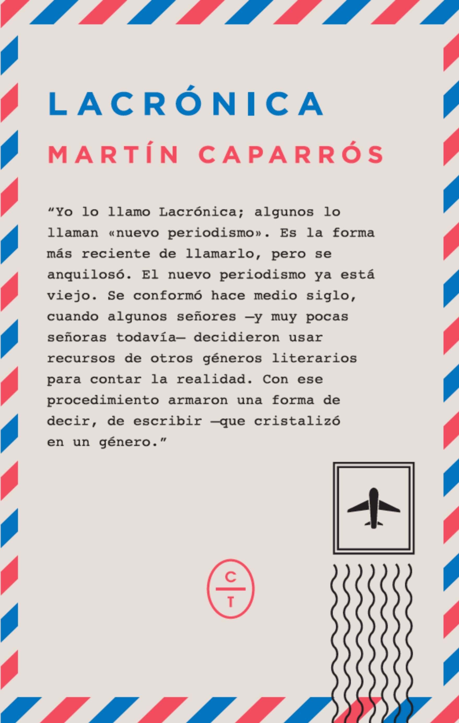 Lacrónica  by  Martín Caparrós