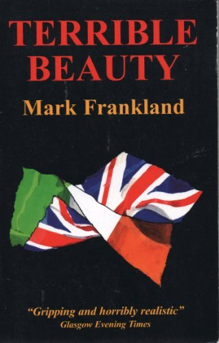 Terrible Beauty  by  Mark Frankland