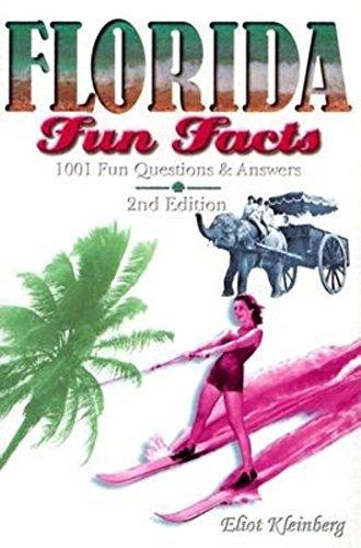 Florida Fun Facts  by  Eliot Kleinberg