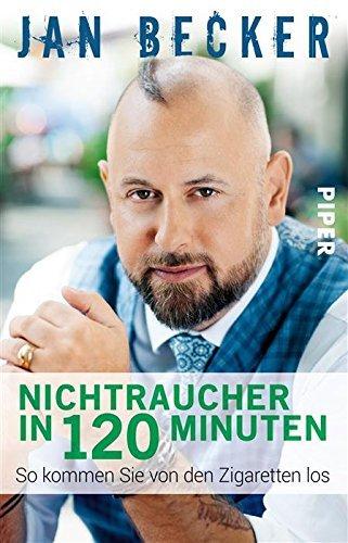 Nichtraucher in 120 Minuten: So kommen Sie von den Zigaretten los  by  Jan Becker