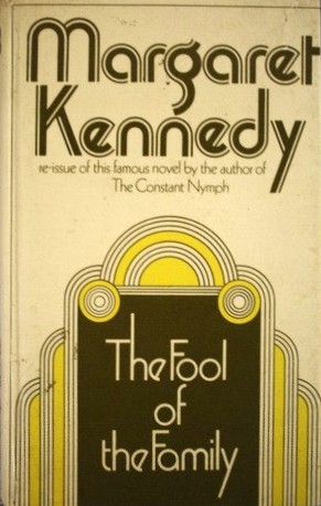 The Fool Of The Family  by  Margaret Kennedy