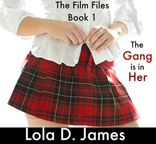 The Gang is in Her: Film Files Book 1  by  Lola James
