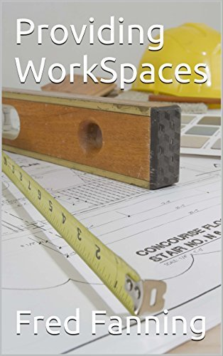 Providing WorkSpaces Fred Fanning