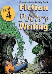 Year 4 - Fiction and Poetry Writing: Photocopiable Activity Book  by  Heather Bell