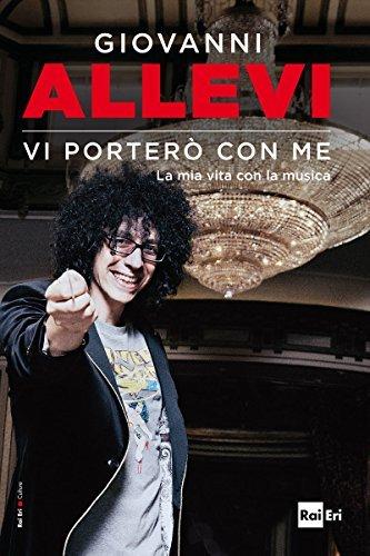 VI PORTERÒ CON ME: La mia vita con la musica  by  Giovanni Allevi