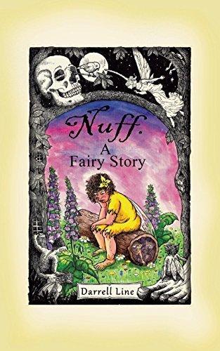 Nuff: A Fairy Story Darrell Line